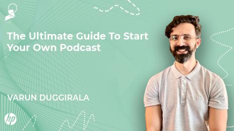 Podcasts by Varun Duggirala
